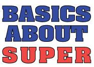 Basics about Super – Super and Tax Australia